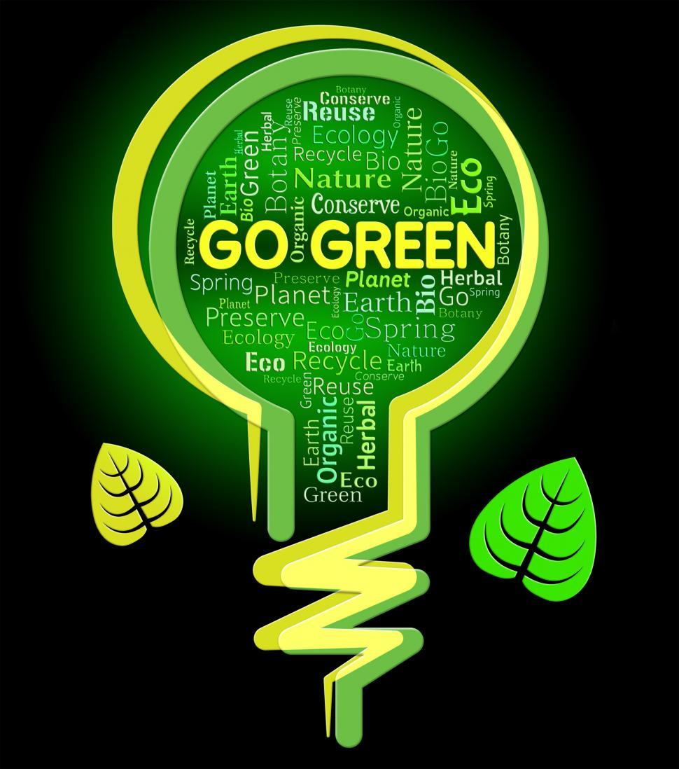 Download Free Stock HD Photo of Go Green Means Earth Friendly And Environment Online