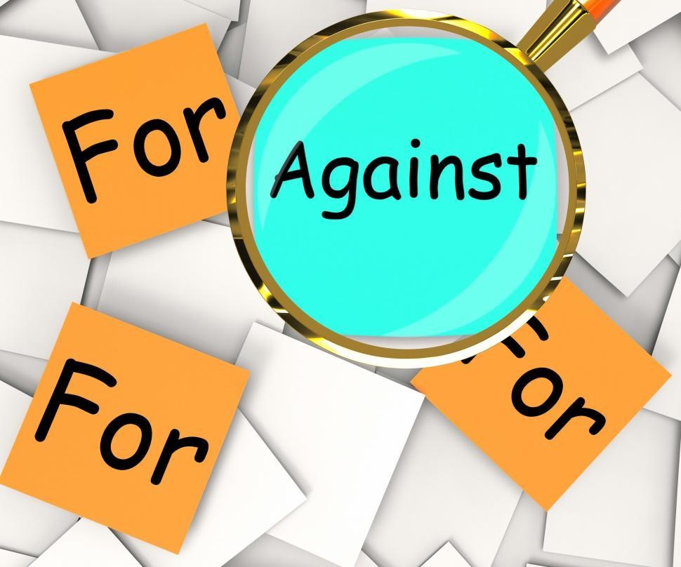 Download Free Stock HD Photo of Against For Post-It Papers Mean Disagree With Or Support Online