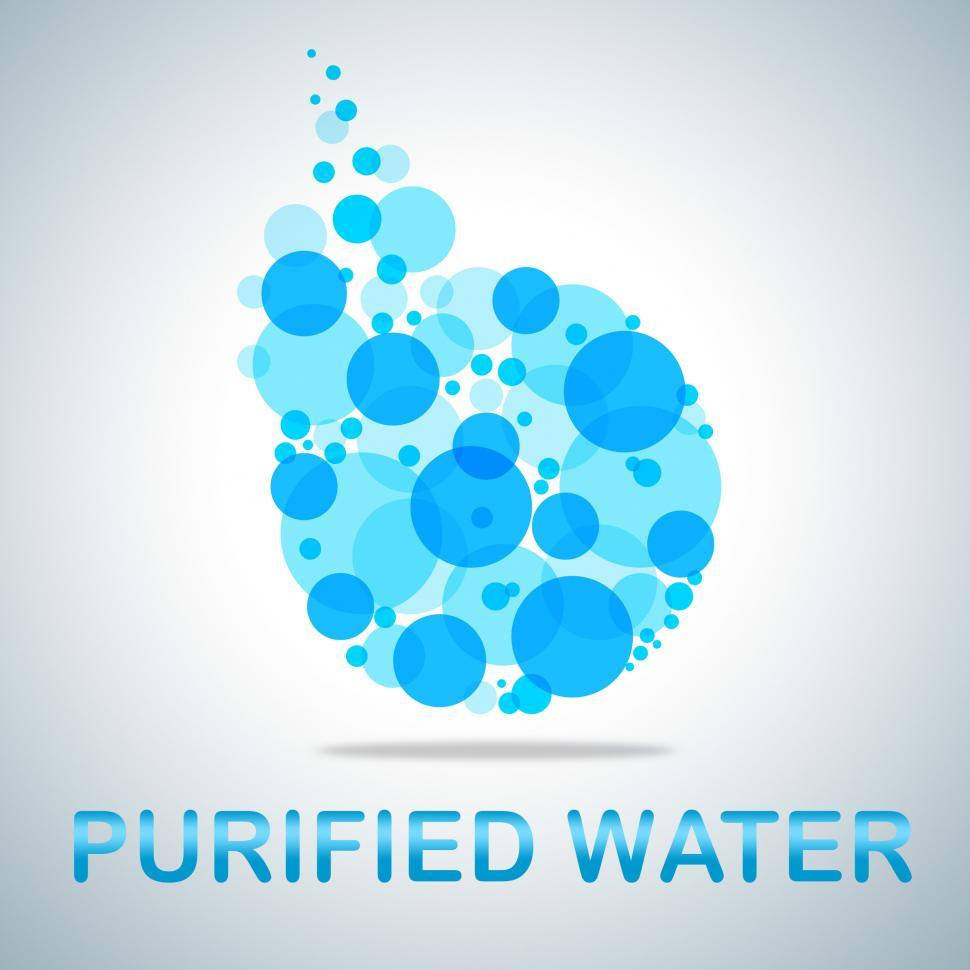 Download Free Stock Photo of Purified Water Shows Filtered And Pure H2o
