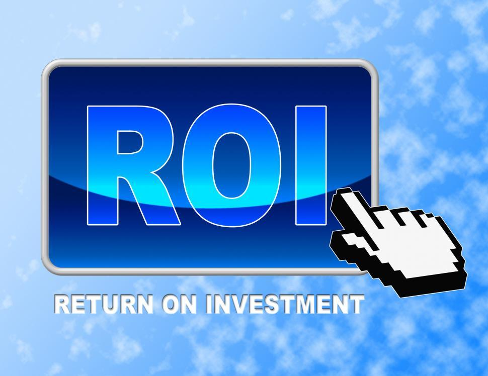 Download Free Stock Photo of Roi Button Shows Rate Of Return And Pointer