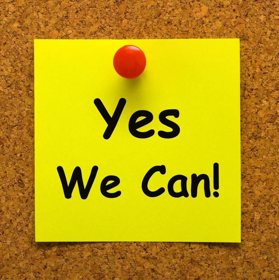 Download Free Stock Photo of Yes We Can Note Means Don t Give Up