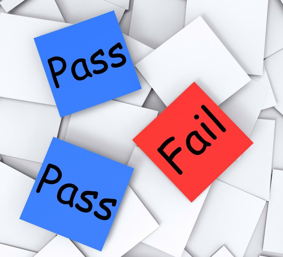 Download Free Stock Photo of Pass Fail Post-It Notes Mean Satisfactory Or Declined