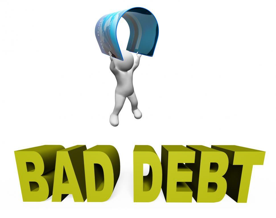 Download Free Stock HD Photo of Bad Debt Represents Doubtful Debts And Arrears 3d Rendering Online