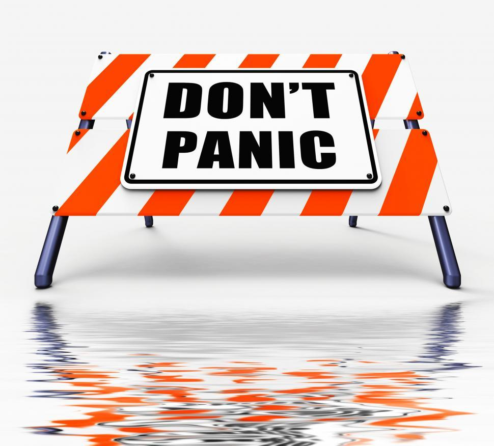 Download Free Stock Photo of Dont Panic Sign Displays Relaxing and Avoid Panicking