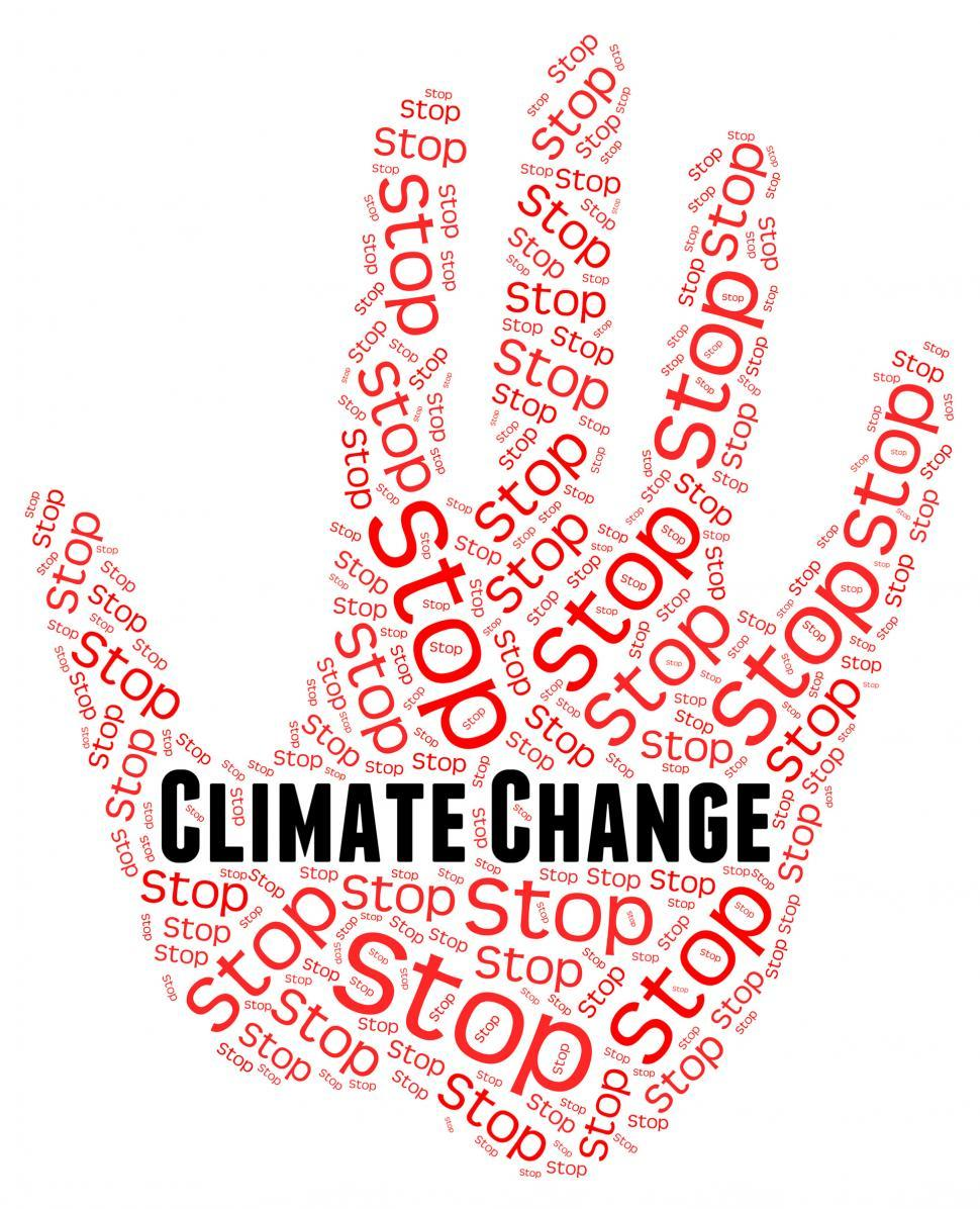 Download Free Stock Photo of Stop Climate Change Represents Revise Different And Prohibit