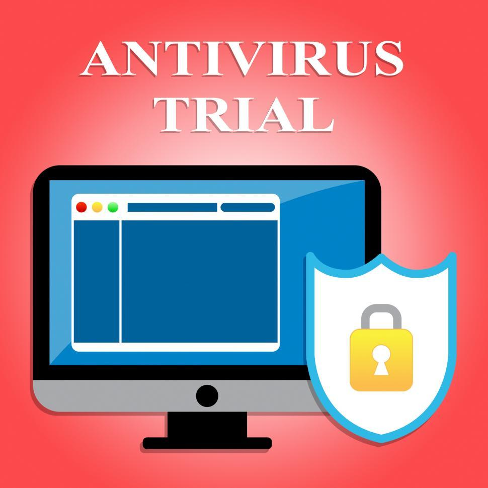 Download Free Stock HD Photo of Antivirus Trial Indicates Try Out And Check Online