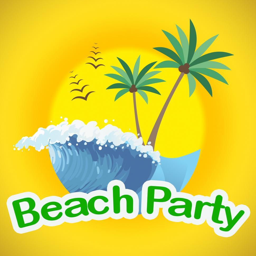 Download Free Stock Photo of Beach Party Indicates Summer Time And Beaches