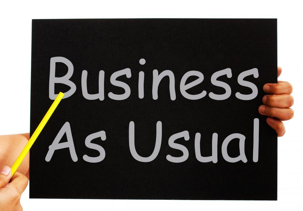 Download Free Stock Photo of Business As Usual Blackboard Means Routine And Normality