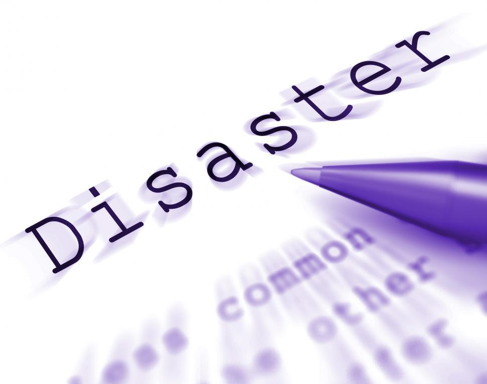Download Free Stock Photo of Disaster Word Displays Emergency Calamity And Crisis