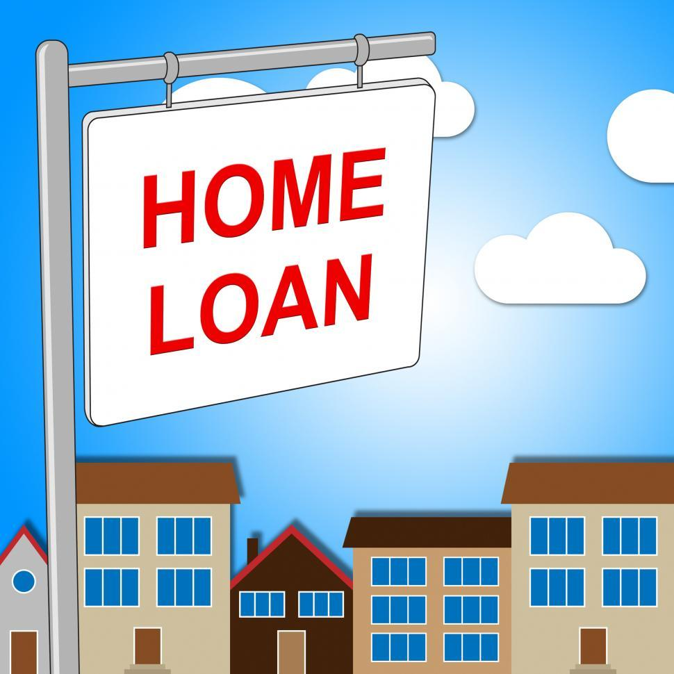 Download Free Stock Photo of Home Loan Sign Represents Signs Signage And Homes