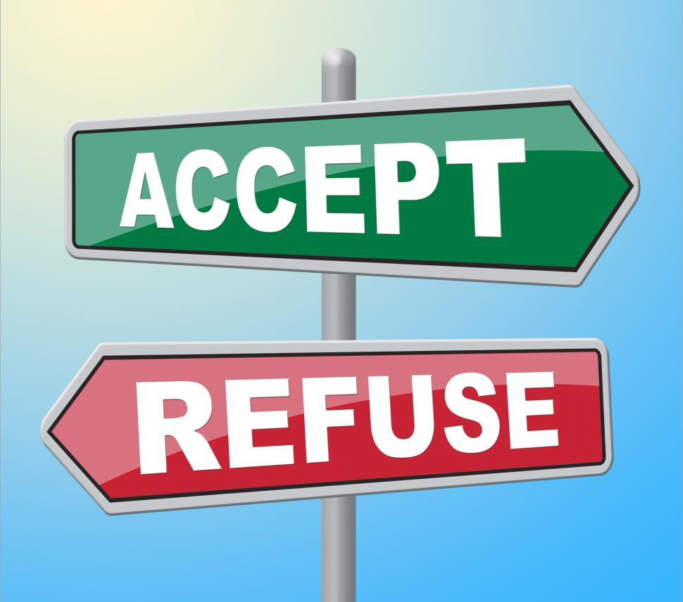 Download Free Stock HD Photo of Accept Refuse Means Template Accepts And Accepting Online
